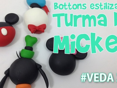 DIY - Bottons Estilizados Turma do Mickey - Sah Passa o Passo #VEDA 22