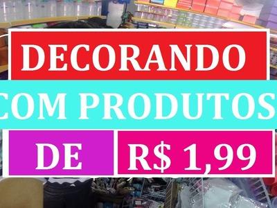 DIY.Faça você mesmo: Decoração com produtos de R$1,99