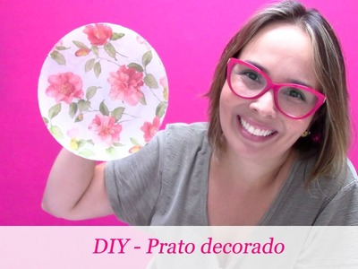 DIY  - Faça você mesmo um prato decorado