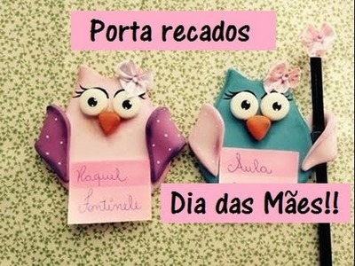 DIY- Porta recados Coruja- Dia das Mães! - Biscuit - Raquel Fontinele