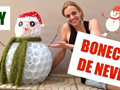 Natal #1 | DIY | Boneco de neve com copos descartáveis
