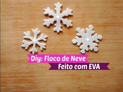 Diy | Como Fazer Floco de Neve de EVA | Carla Oliveira