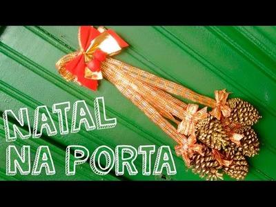 DIY decoração de Natal - Enfeite de porta com pinha