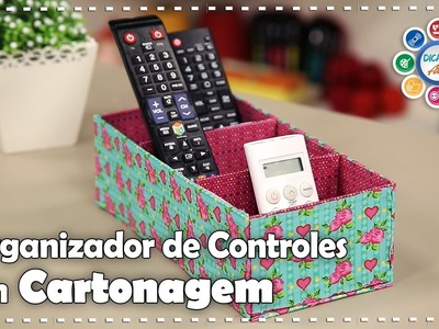 ORGANIZADOR DE CONTROLE EM CARTONAGEM | DIY - Dica de Arte
