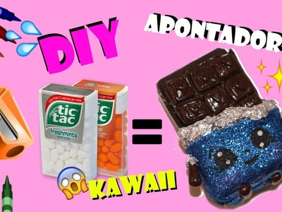 DIY: APONTADOR DE CAXINHA DE TIC TAC -  KAWAII BARRA DE CHOCOLATE