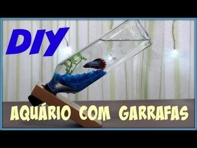 DIY| AQUÁRIO COM GARRAFAS | LETICIA ARTES