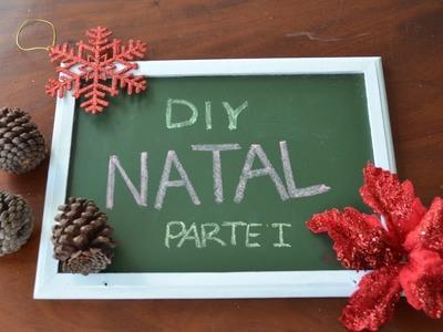 DIY: Ideias Para o Natal (Parte I)