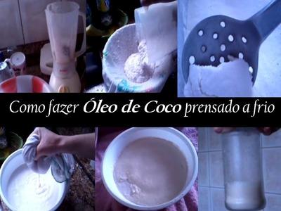 Como fazer Óleo de Coco Prensado a Frio | Coconut