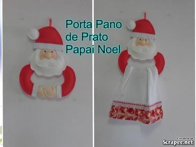 COMO FAZER PAPAI NOEL PORTA PANO DE PRATO LEMBRANCINHA DE NATAL