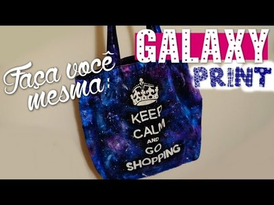 DIY: Estampa Galáxia | (Galaxy Print)