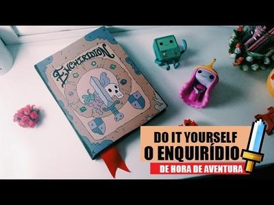 #FOFURAS | DIY: O Enquirídio - Livro do Herói de Hora de aventura | Dear Maidy
