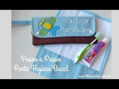 Aprenda a fazer passo a passo esse lindo Porta Higiene Bucal e toalhinha de boca!