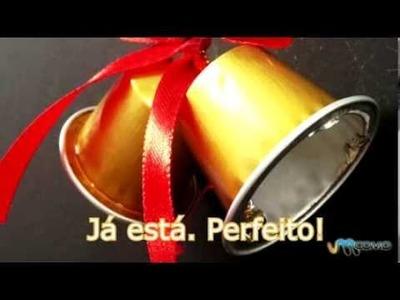 Enfeites de Natal com cápsulas Nespresso - Sinos
