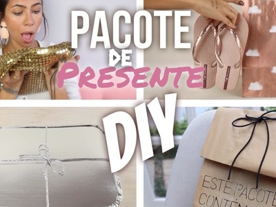 DIY: PACOTE DE PRESENTES