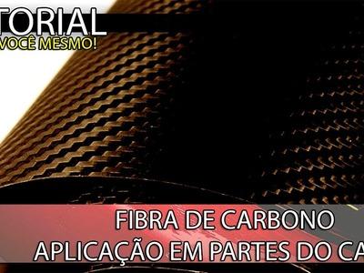 D.I.Y - How to vinyl wrap car pieces (APLICAÇÃO ADESIVO FIBRA DE CARBONO)
