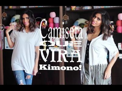 DIY- Camiseta que vira um KIMONO! |Como transformar uma camiseta em um kimono