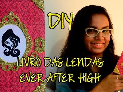 DIY: Livro das Lendas de Ever After High