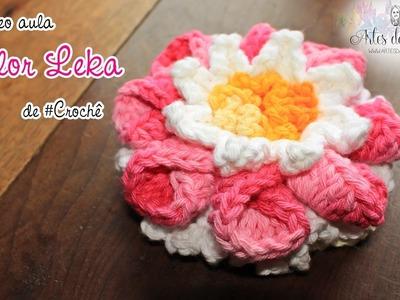 Flor Leka de #crochê - Artes da Desi