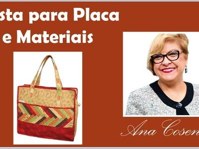 Patchwork Ana Cosentino: Pasta para Placa e Materiais (Programa Vida com Arte)
