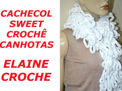CROCHE PARA CANHOTOS - LEFT HANDED CROCHET - CACHECOL SWEET CANHOTAS