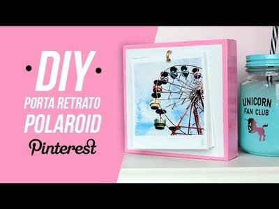 DIY DECORAÇÃO FÁCIL Porta Retrato POLAROID || Pinterest Inspired