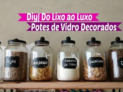 Diy   Reciclando Potes de Vidro Do lixo ao Luxo   Carla oliveira