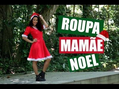 DIY-ROUPA MAMÃE NOEL PASSO A PASSO-ESPECIAL FIM DE ANO #13.DAYSE COSTA