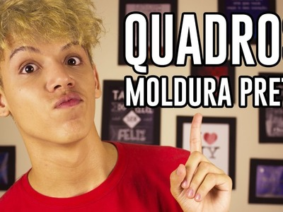 Dica de decoração - DIY Quadros de moldura preta - Junior Launther