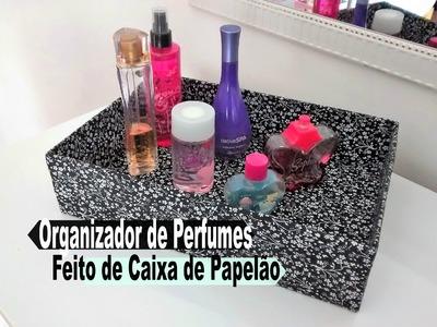 Organizador Para Perfumes Fácil com Caixa de Papelão. Carla Oliveira
