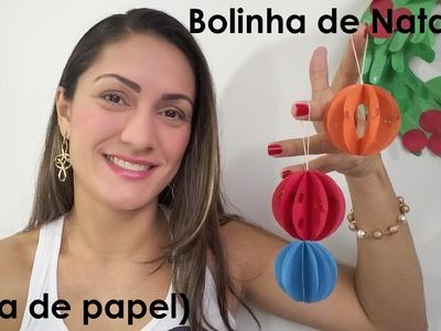 Bolinha de Natal 3D (Feita de papel)