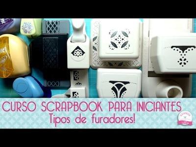 Furadores de Scrapbook- Curso Scrapbook online #VEDA
