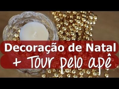 Decoração de Natal + Tour pelo Apartamento