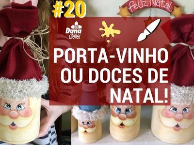 PORTA-VINHO OU DOCES COM ROSTO DE NOEL! PINTANDO COM O ❤ AULA 20 TÂNIA MARQUATO