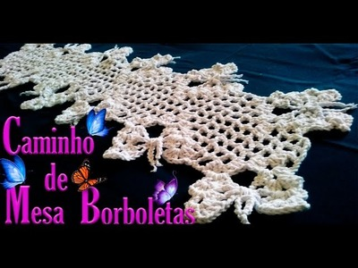 Caminho de Mesa em Crochê com Borboletas, table runner in crochet, かぎ針編みのテーブルランナー