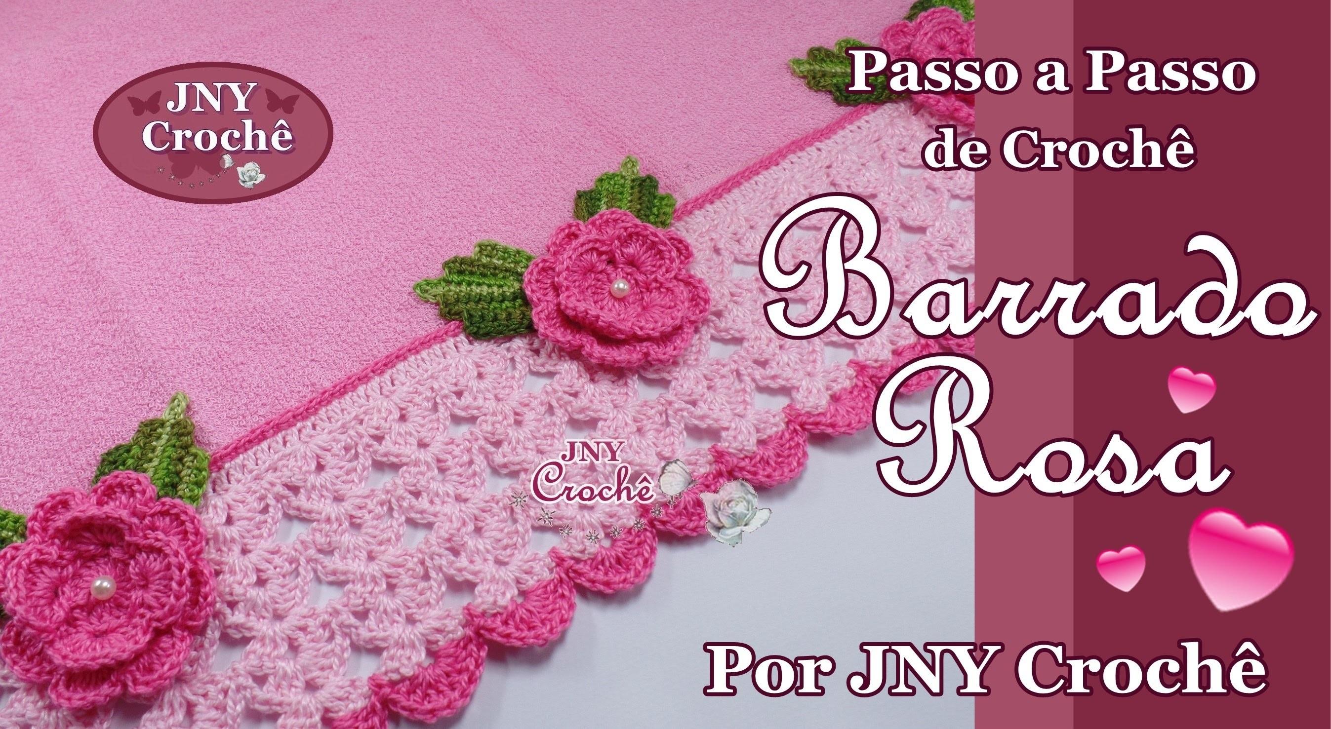 Barrado de Crochê Rosa por JNY Crochê