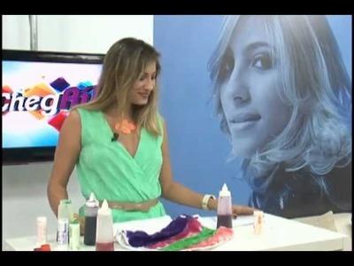 Programa Chegaí -  Aprenda a fazer Shorts Tie Dye
