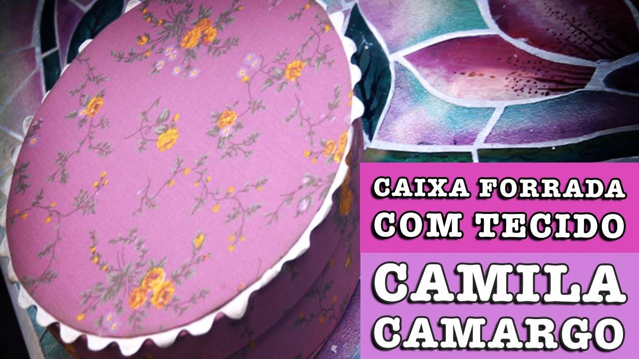 31.07.2014 - Caixa redonda forrada com tecido (Camila Camargo) - ESPECIAL MEGA ARTESNAL