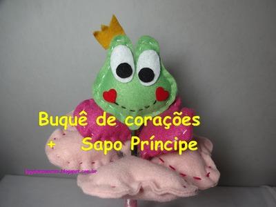 Buquê de Corações com Sapo Príncipe - Crie e Faça Você!