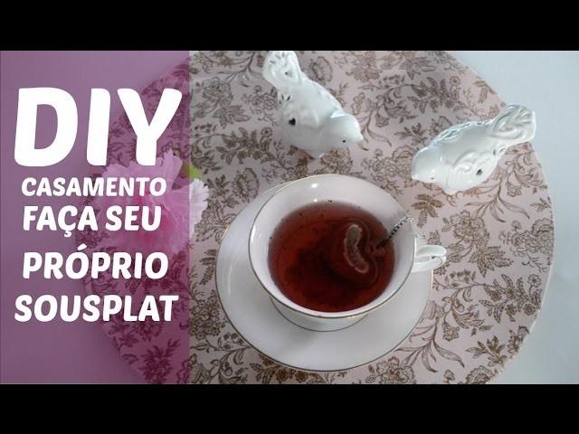 DIY CASAMENTO - SOUSPLAT DE TECIDO