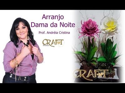 FLOR DAMA DA NOITE - Prof. Andréia Cristina Craft