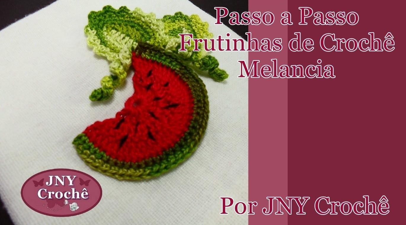 Passo a Passo Frutinhas de Crochê Melancia por JNY Crochê