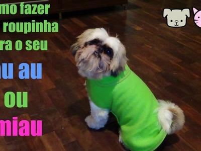 VEDA #11  Como fazer roupinha para seu cachorrinho | ModaByNill
