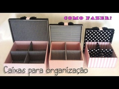 DIY- Caixas Organizadoras. Thábatta Campos