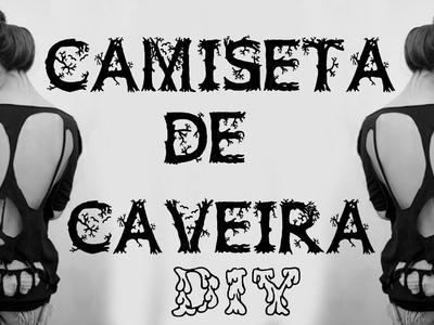 DIY- T-SHIRT DE CAVEIRA - ✂ Como fazer : Camisa de Caveira - Customização Blusa de caveira Tutorial