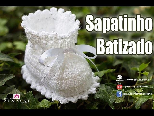 Sapatinho de Crochê Batizado - #crochet Passo a passo #ProfessoraSimone