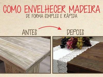 Como Envelhecer Madeira