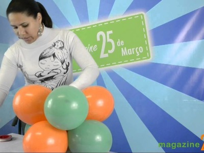 Como fazer um Arco de Balões (Magazine 25)