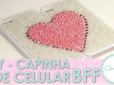 DIY Capinha BFF (Case Personalizada de Miçanga) - wFashionista