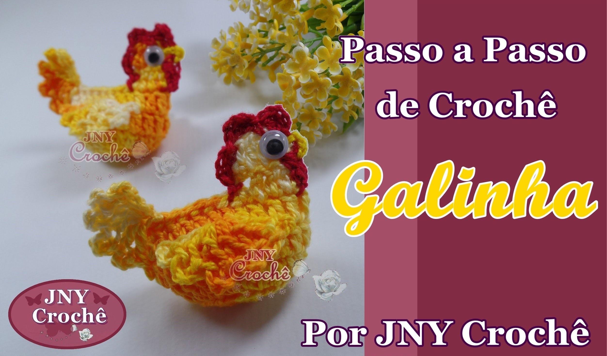 Passo a Passo de Crochê Galinha por JNY Crochê