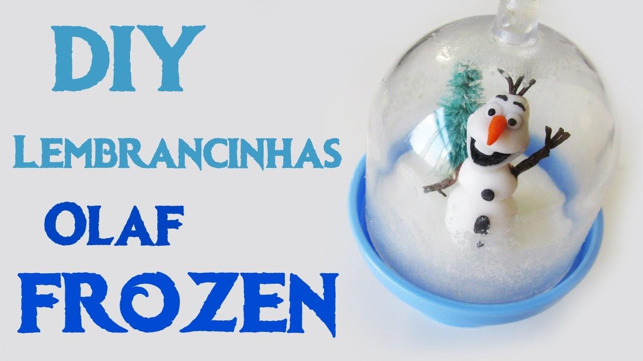 DIY: Como Fazer OLAF de FROZEN como Lembrancinha p. Festas